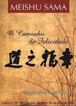 AUDIOLIVRO – O Caminho da Felicidade – português
